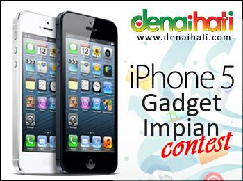 denaihati iphone5 contest gadget impian iPhone 5 Gadget Impian Peserta Terpilih