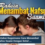 Rahsia Menambat Nafsu Suami