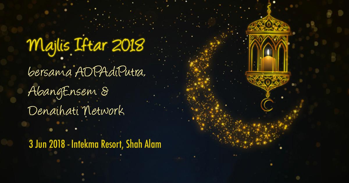Iftar adiputra, abang ensem dan denaihati network